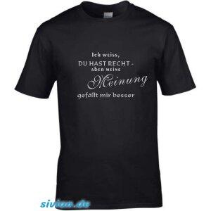 T-Shirt mit Spruch meine Meinung gefällt mir besser