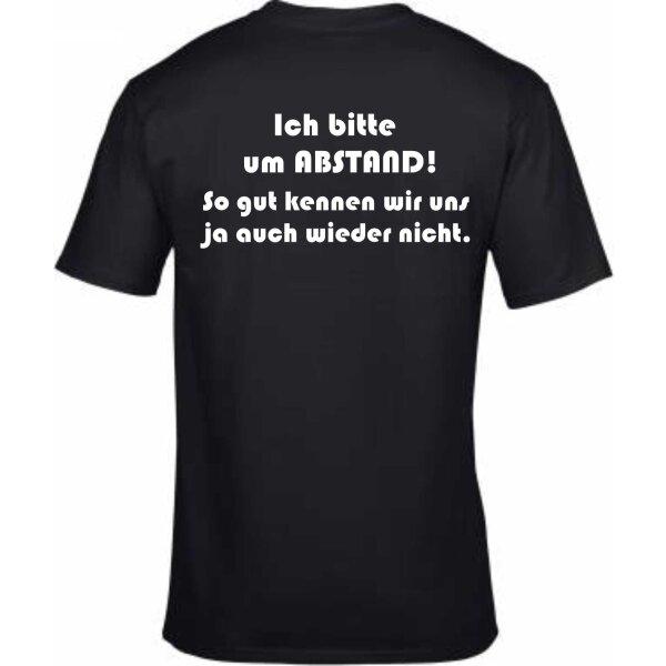 T-Shirt mit Spruch Abstand! So gut kennen wir uns ja auch wieder nicht