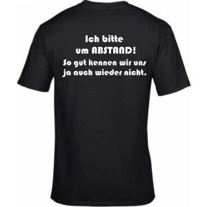 T-Shirt mit Spruch Abstand! So gut kennen wir uns ja auch...