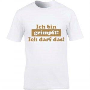 T-Shirt mit Spruch Ich bin geimpft - ich darf das
