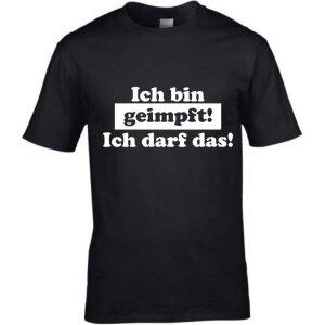 T-Shirt mit Spruch Ich bin geimpft - ich darf das S...