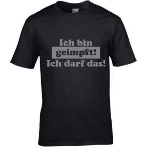 T-Shirt mit Spruch Ich bin geimpft - ich darf das XL...